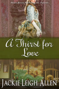 A Thirst for Love -- Jackie Allen