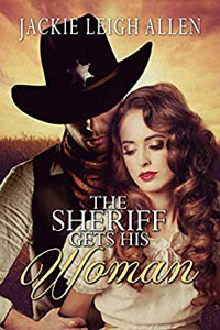 The Sheriff Get's His Woman -- Jackie Leigh Allen